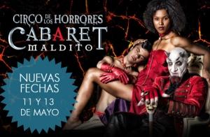 El Cabaret Maldito: 11 y 13 de mayo